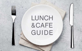 LUNCH & CAFE GUIDE